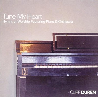 Tune My Heart: Daywind Instrumental   -     By: Cliff Duren