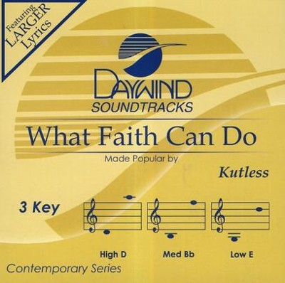 What Faith Can Do, Accompaniment CD   -     By: Kutless