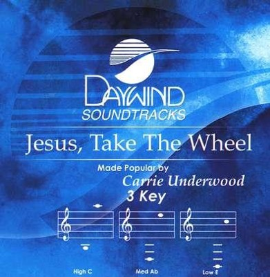 Jesus, Take The Wheel, Accompaniment CD   -     By: Carrie Underwood