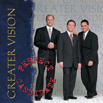 Perfect Candidate CD   -     By: Greater Vision