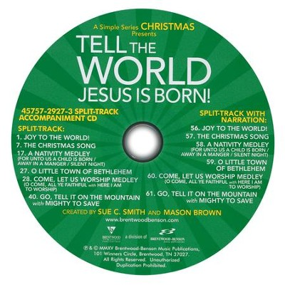 Tell The World, Jesus Is Born! Split-Track   Accompaniment CD  -     By: Mason Brown, Sue C. Smith