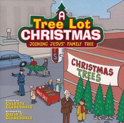 A Tree Lot Christmas, Listening CD - By: Celeste Clydesdale, David T.