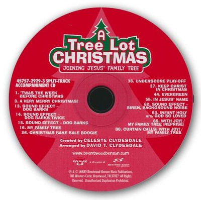 A Tree Lot Christmas, Split-Track Accompaniment CD   -     By: Celeste Clydesdale, David T. Clydesdale
