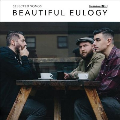 Beautiful Eulogy: Selected Songs   -     By: Beautiful Eulogy