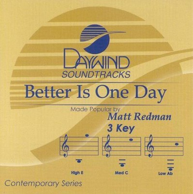 Better Is One Day, Accompaniment CD   -     By: Matt Redman