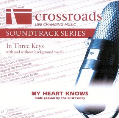 My Heart Knows, Accompaniment CD   -     By: The Crist Family