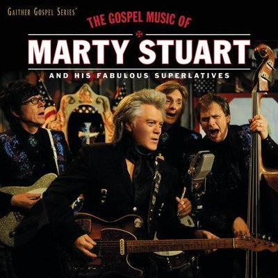 The Gospel Songs of Marty Stuart: Live   -     By: Marty Stuart