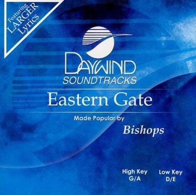 Eastern Gate, Accompaniment CD   -     By: The Bishops