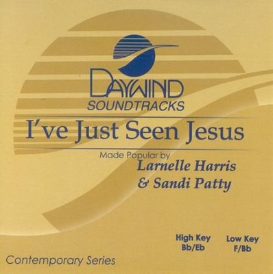 I've Just Seen Jesus, Accompaniment CD   -     By: Larnelle Harris