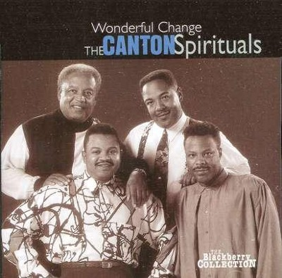 Wonderful Change CD  -     By: The Canton Spirituals