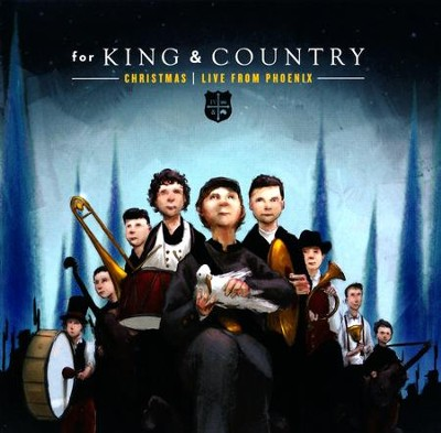 Christmas: Live from Phoenix   -     By: for KING & COUNTRY