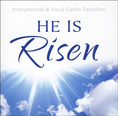 He is Risen   -     By: Philip Keveren
