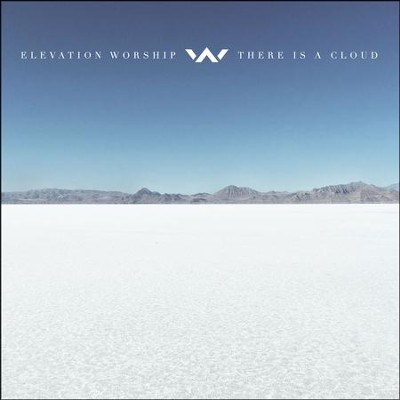There Is A Cloud   -     By: Elevation Worship