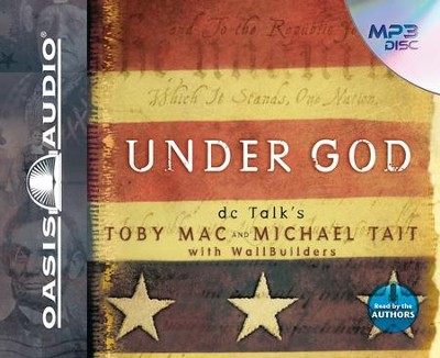 Under God - Unabridged Audiobook  [Download] -     Narrated By: Toby Mac, Michael Tait     By: Toby Mac & Michael Tait