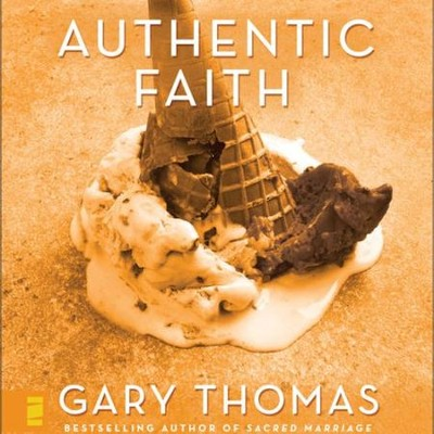 Authentic Faith: The Power of a Fire-Tested Life - Unabridged Audiobook  [Download] -