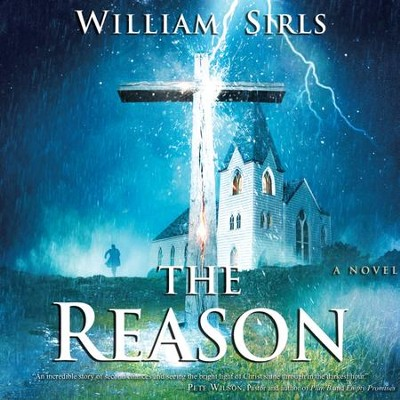 The Reason - Unabridged Audiobook  [Download] -     By: William Sirls