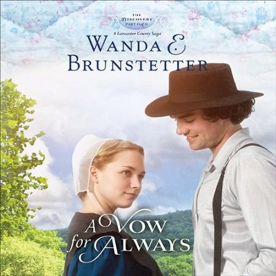 A Vow for Always - Unabridged Audiobook  [Download] -     Narrated By: Heather Henderson     By: Wanda E. Brunstetter