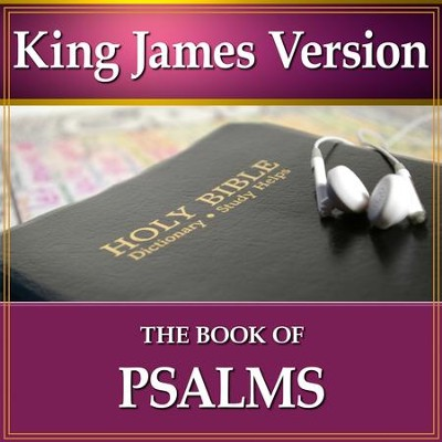 The Book of Psalms: King James Version Audio Bible [Download]