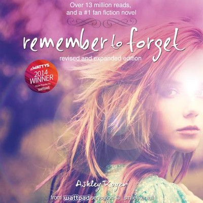 Remember to Forget, Revised and Expanded: Audiobook   [Download] -     By: Ashley Royer