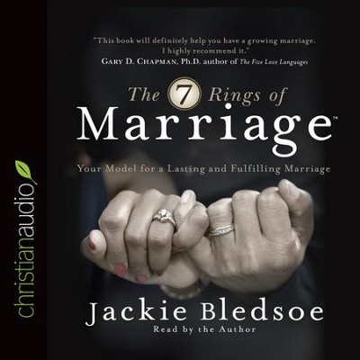 The Seven Rings of Marriage: Your Model for a Lasting and Fulfilling Marriage - Unabridged edition Audiobook  [Download] -     Narrated By: Jackie Bledsoe     By: Jackie Bledsoe
