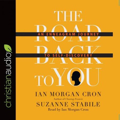 The Road Back to You: An Enneagram Journey to Self-Discovery - Unabridged edition Audiobook  [Download] -     By: Ian Morgan Cron, Suzanne Stabile
