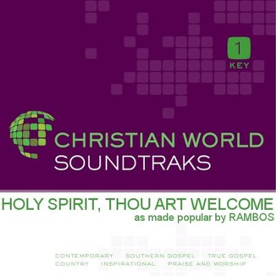 Holy Spirit, Thou Art Welcome [Music Download]