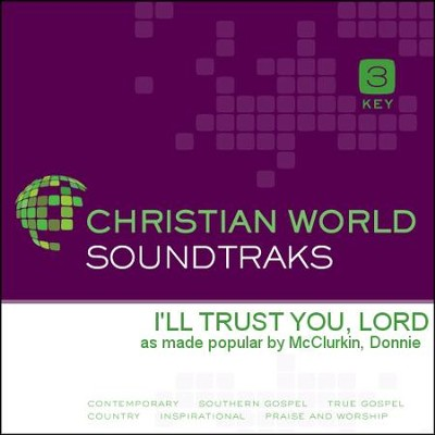 I'll Trust You, Lord   [Music Download] -     By: Donnie Mcclurkin
