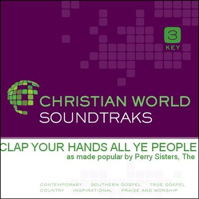 Clap Your Hands All Ye People Music Download The Perry Sisters Christianbook Com Free ringtone downloads for cell phones. clap your hands all ye people music download