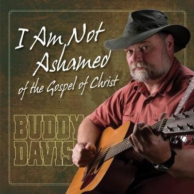 Buddy Davis: Songs of Life, Love, and Faith