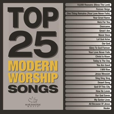 Top 25 Modern Worship Songs [Music Download]