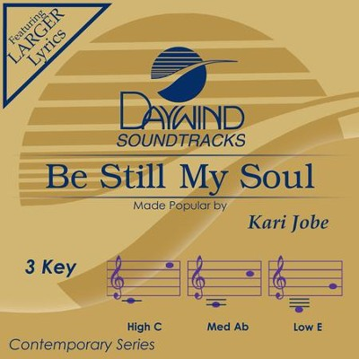 Be Still My Soul  [Music Download] -     By: Kari Jobe