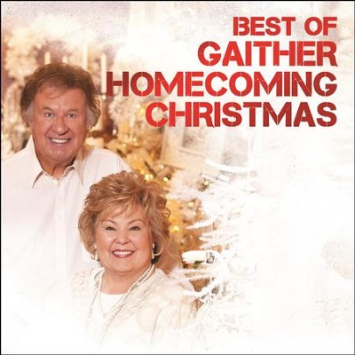 best of gaither homecoming christmas live music download by various artists