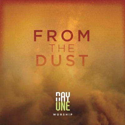 From The Dust, Live  [Music Download] -     By: Day One Worship