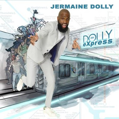The Dolly Express  [Music Download] -     By: Jermaine Dolly