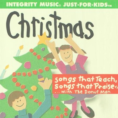 Christmas Just For Kids (Songs That Teach, Songs That Praise) [Music  Download]
