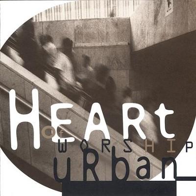 Heart of worship urban [music download]: heart of worship band.