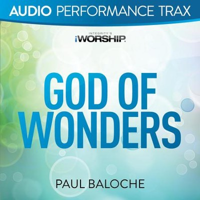God of Wonders [Low Key Without Background Vocals]  [Music Download] -     By: Paul Baloche