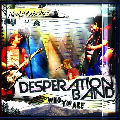 Worship Tools - Who You Are [Resource Edition]  [Music Download] -     By: Desperation Band