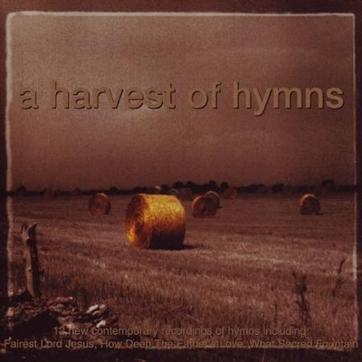 A Harvest Of Hymns [Music Download]