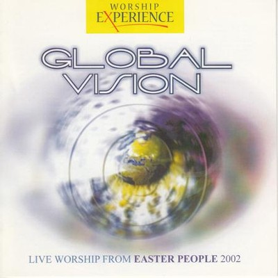Global Vision (Live Worship from Easter People) [Live] [Music Download]