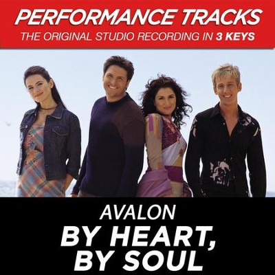 By Heart, By Soul (Premiere Performance Plus Track)  [Music Download] -     By: Avalon