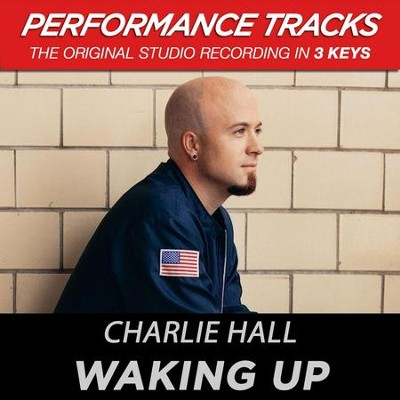 Waking Up (Premiere Performance Plus Track)  [Music Download] -     By: Charlie Hall
