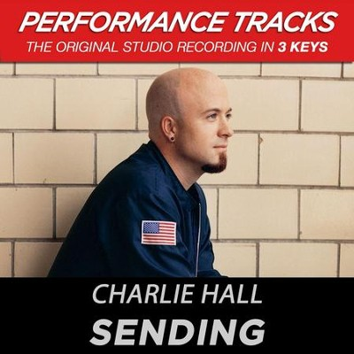 Sending (Premiere Performance Plus Track)  [Music Download] -     By: Charlie Hall
