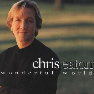 Wonderful World  [Music Download] -     By: Chris Eaton