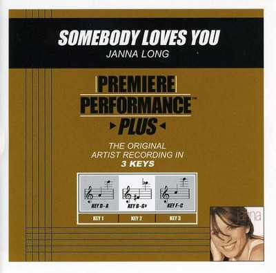 Somebody Loves You (Premiere Performance Plus Track)  [Music Download] -     By: Janna Long
