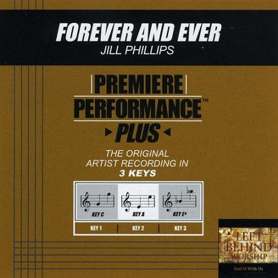 Forever And Ever (Premiere Performance Plus Track)  [Music Download] -     By: Jill Phillips