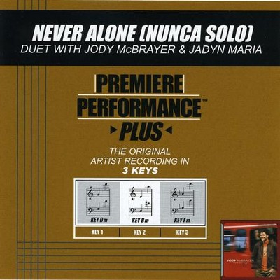 Never Alone (Nunca Solo) (Premiere Performance Plus Track)  [Music Download] -     By: Jody McBrayer