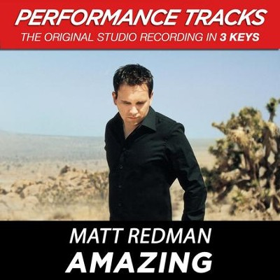 Amazing (Premiere Performance Plus Track)  [Music Download] -     By: Matt Redman