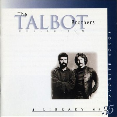 The Talbot Brothers Collection  [Music Download] -     By: John Michael Talbot, Terry Talbot