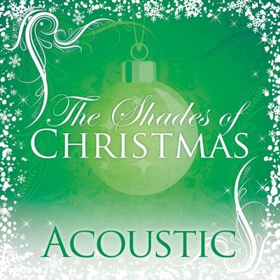 Shades Of Christmas: Acoustic  [Music Download] -     By: Various Artists